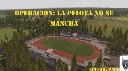 [Briefing] La Pelota No Se Mancha – Mision No Oficial