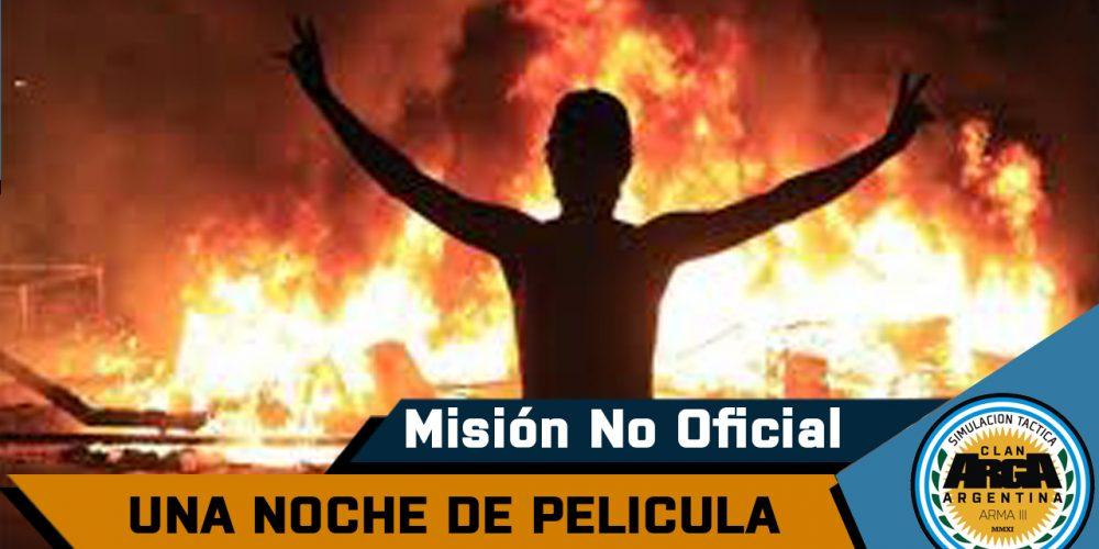 [Briefing]  Una Noche de Pelicula – Mision No Oficial