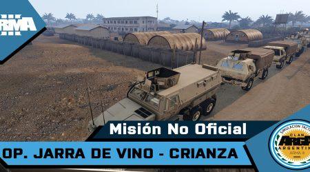 [Brieging] OP. Jarra de Vino – Crianza – Mision No Oficial