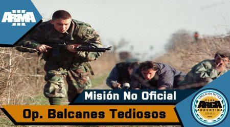 [Briefing] Balcanes Tediosos – Mision No Oficial
