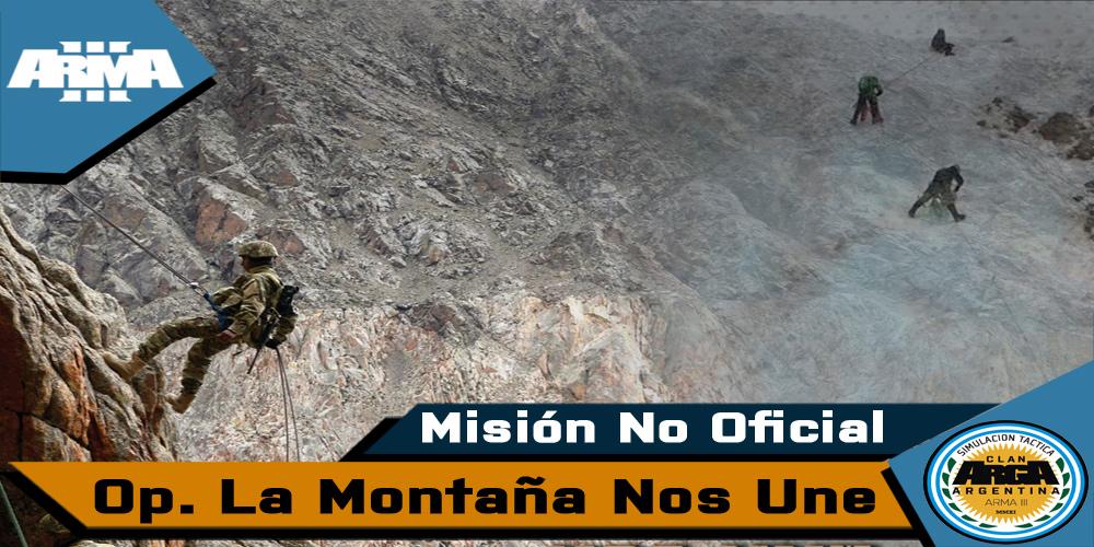 [Briefing] La Montaña Nos Une – Mision No Oficial