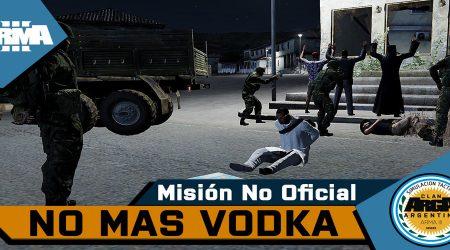 [Brefing] Op. No Mas Vodka – Mision No Oficial