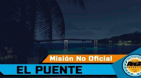 [Briefing] El Puente – Mision No Oficial