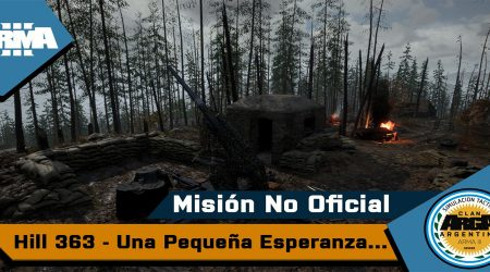 [Briefing] Colina 363 Una Pequeña Esperanza – Mision No Oficial