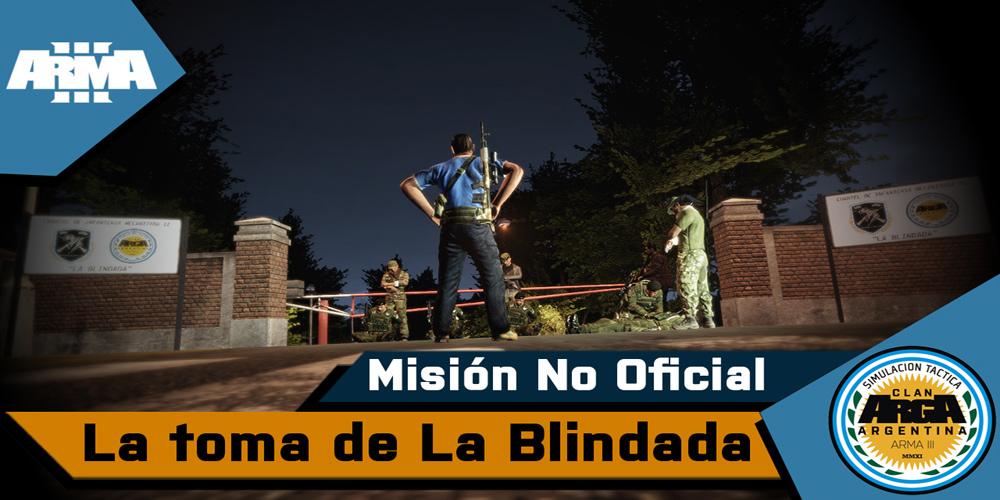 [Briefing] La Toma de la Blindada – Mision No Oficial