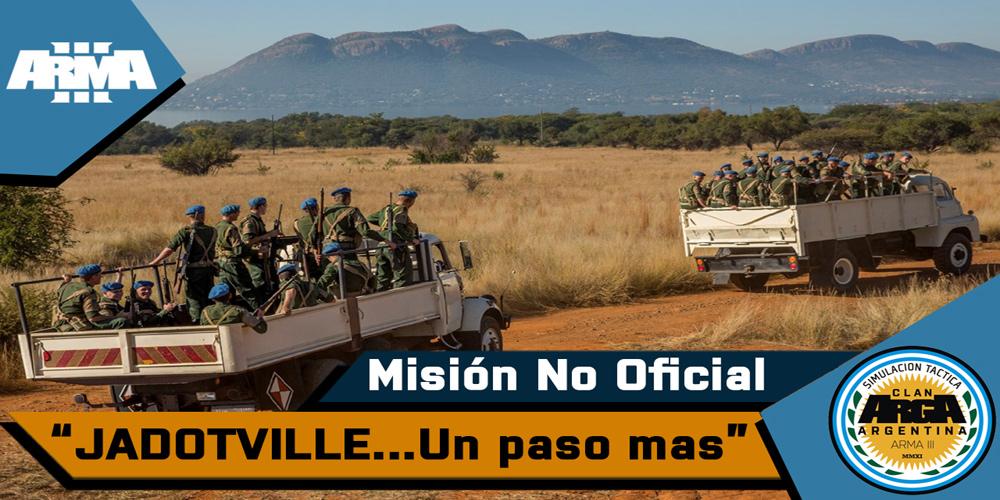 [Briefing] Jadotville Capitulo 2…Un Paso Mas – Mision No Oficial