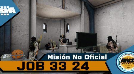 [Brefing] Op. Job 33-24 – Mision No Oficial