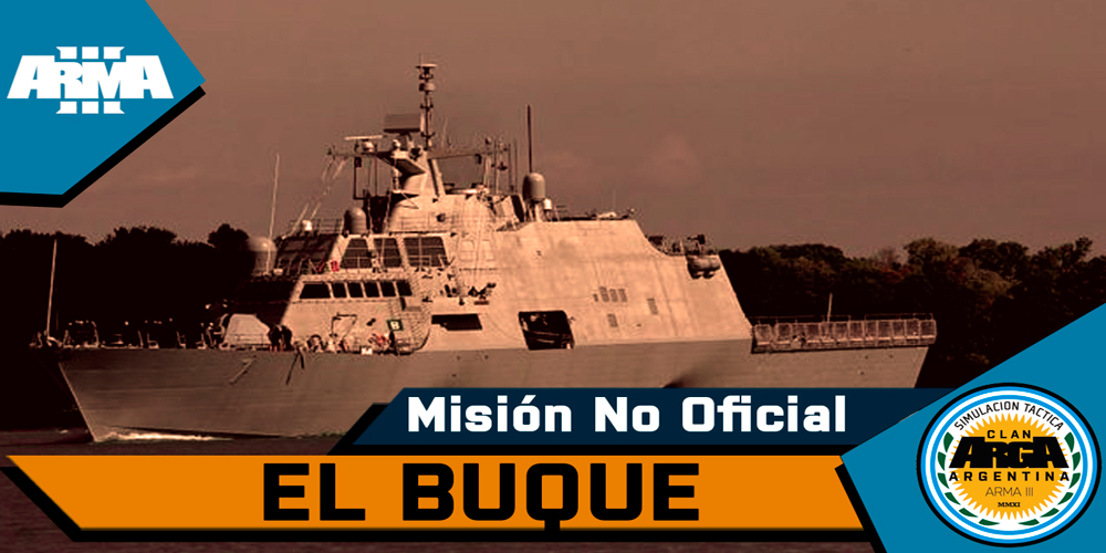 [Briefing] El Buque – Mision No Oficial