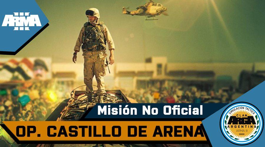 [Briefing] Castillo de Arena – Mision No Oficial